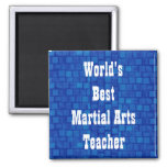 World's Best Martial Arts Teacher Z105 Fridge Magnets