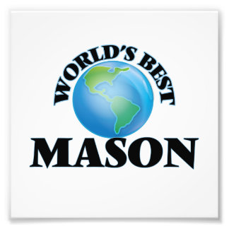 World's Best Mason Photograph