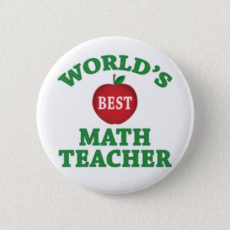 World's Best Math Teacher Pinback Button