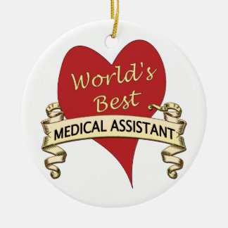 World's Best Medical Assistant Ceramic Ornament