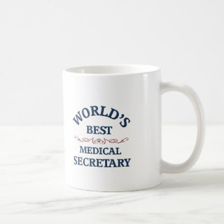 World's best Medical Secretary Coffee Mug