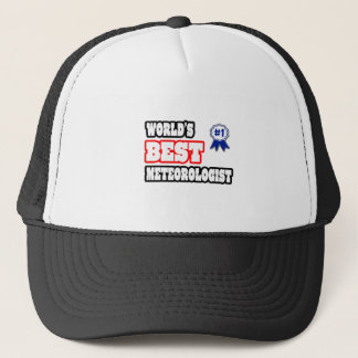 World's Best Meteorologist Trucker Hat
