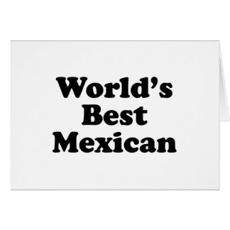 World's Best Mexican Card