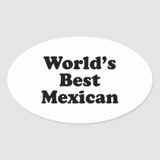 World's Best Mexican Oval Sticker