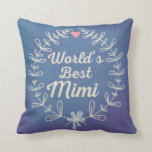 World's Best Mimi Beautiful Wreath Pillow
