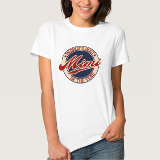 World's Best Mimi of the year Tshirts