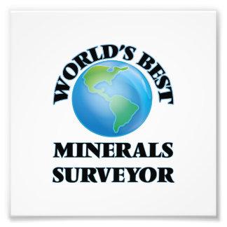 World's Best Minerals Surveyor Photographic Print