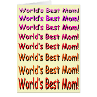 World's Best Mom!