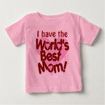 Worlds Best Mom Baby T-Shirt