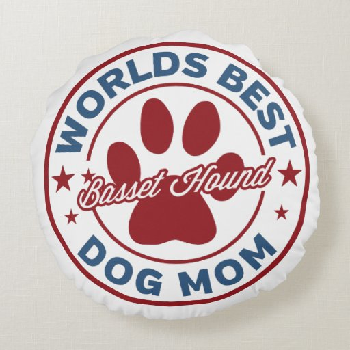 Worlds Best Mom Basset Hound Paw Print Round Pillow