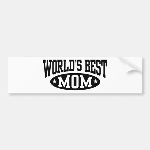 World's Best Mom Bumper Stickers