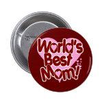 World's BEST Mom Buttons