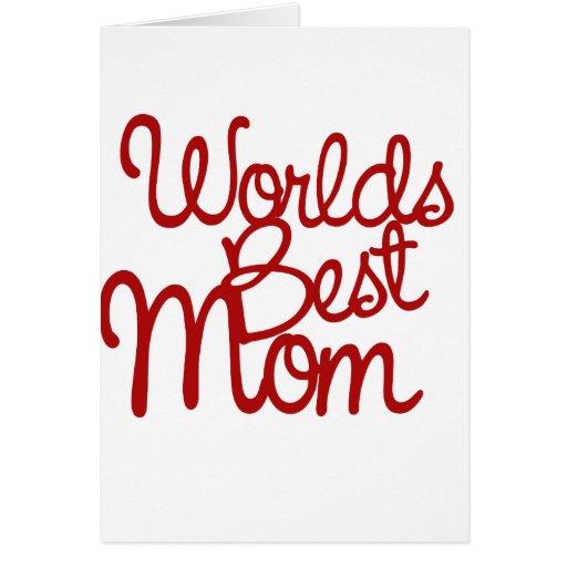 Worlds Best Mom Card