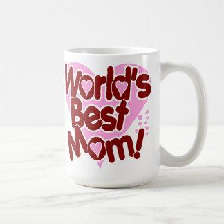 World's BEST Mom! Coffee Mug