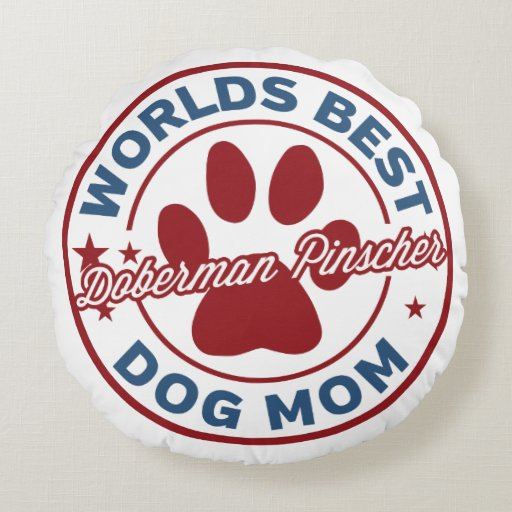 Worlds Best Mom Doberman Pinscher Paw Print Round Pillow