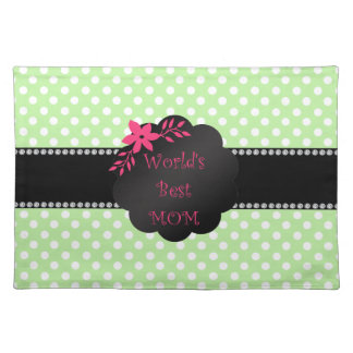 World's best mom green polka dots placemats