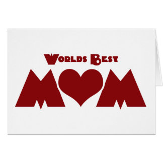 Worlds Best Mom Greeting Card