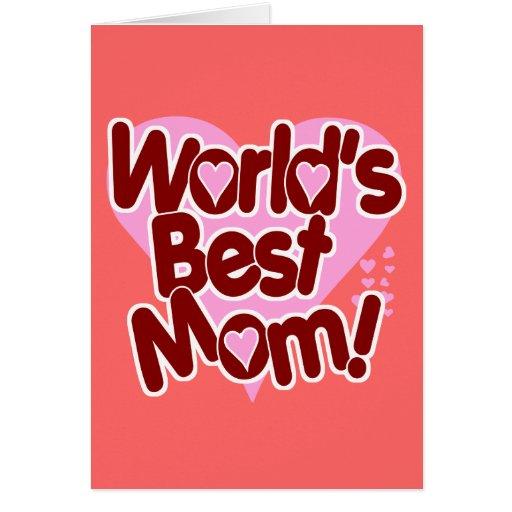 World's BEST Mom! Greeting Card