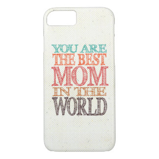 World's Best Mom iPhone 7 Case
