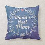 World's Best Mom Laurel Wreath Keepsake Gift Throw Pillow