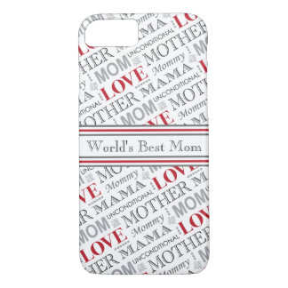 World's Best Mom Mother's Day or Birthday Pattern iPhone 7 Case