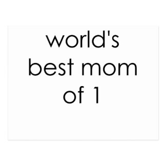 worlds best mom of one.png postcard