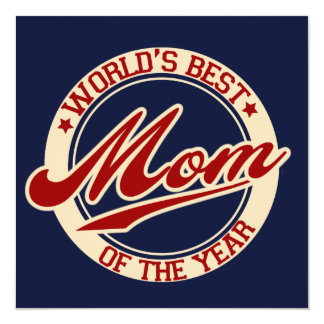 World's Best Mom of the Year Card