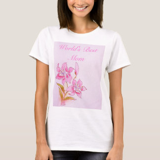 World's Best Mom Pink Lily T-Shirt