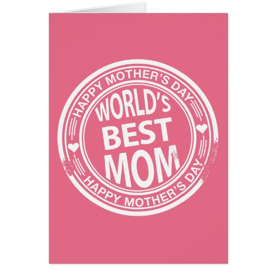 World's Best mom rubber stamp effect Card