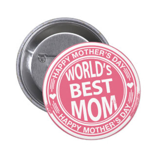 World's Best mom rubber stamp effect Pinback Button