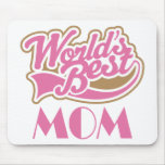 Worlds Best Mom Sports Style Gift Mouse Pad