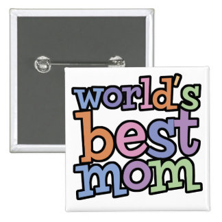 Worlds Best Mom T-Shirts & Gifts Button