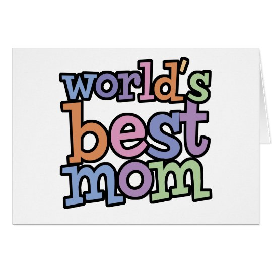 Worlds Best Mom T-Shirts & Gifts Card