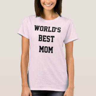World's Best Mom tee shirt