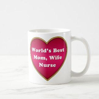 World's Best Mom Wife Nurse Heart Coffee Mug