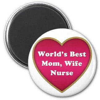 World's Best Mom Wife Nurse Heart 2 Inch Round Magnet