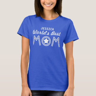 World's Best MOM with Star and Custom Name V01C3 T-Shirt