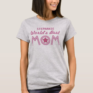World's Best MOM with Star and Custom Name V01C8 T-Shirt