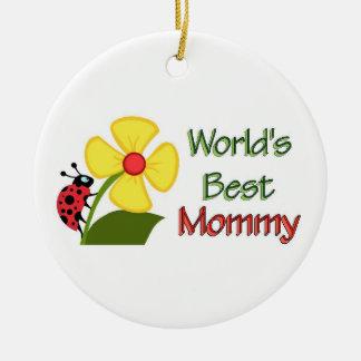 Worlds Best Mommy Ceramic Ornament