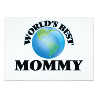 """World's Best Mommy 5"""" X 7"""" Invitation Card"""