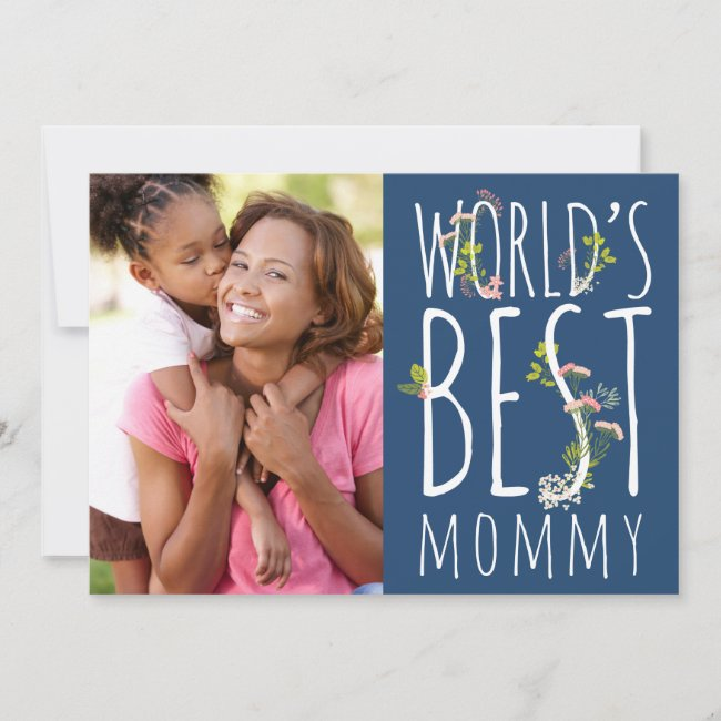World's Best Mommy Mother's Day Photo Card