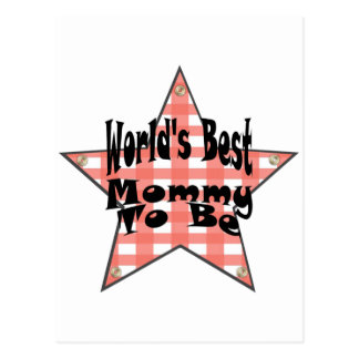 World's Best Mommy To Be Postcard