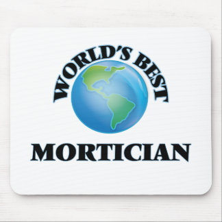 World's Best Mortician Mouse Pad