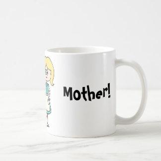 World's Best Mother! Coffee Mug