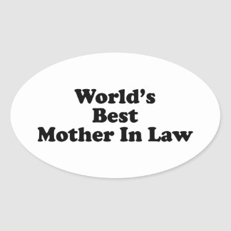 World's Best Mother In Law Oval Sticker