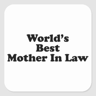 World's Best Mother In Law Square Sticker
