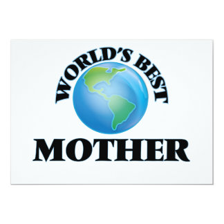 """World's Best Mother 5"""" X 7"""" Invitation Card"""