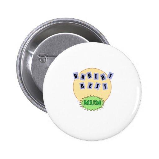 World's Best Mum 2 Inch Round Button