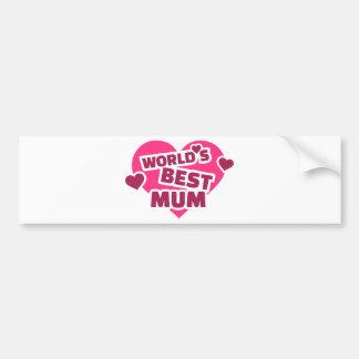 World's best Mum Bumper Stickers