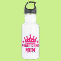World's Best Mum Stainless Steel Water Bottle